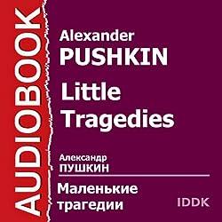 Little Tragedies [Russian Edition]