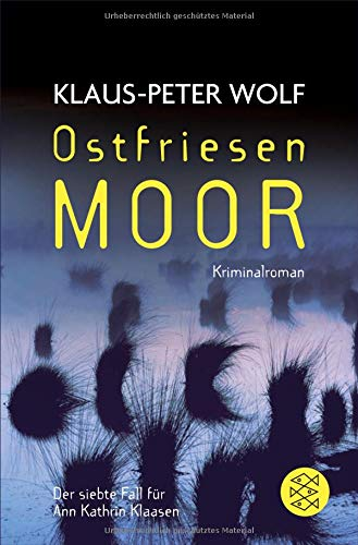 Ostfriesenmoor (Ann Kathrin Klaasen ermittelt)