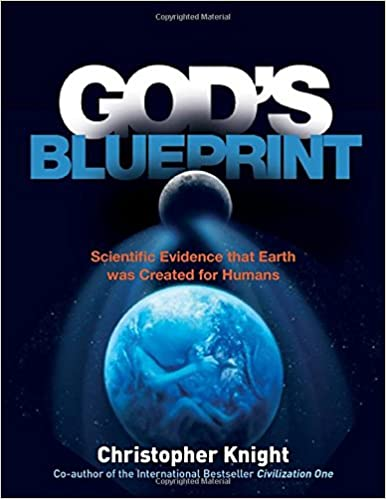 Gods blueprint scientific evidence that the earth was created to gods blueprint scientific evidence that the earth was created to produce humans christopher knight 9781780287492 amazon books malvernweather Gallery