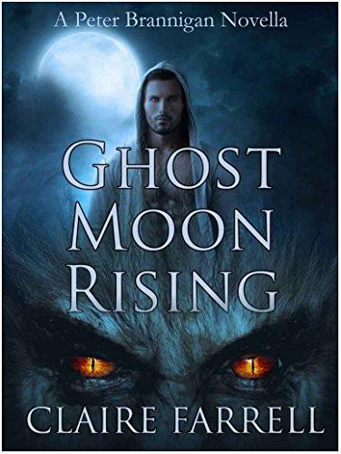 Ghost Moon Rising: A Peter Brannigan Novella