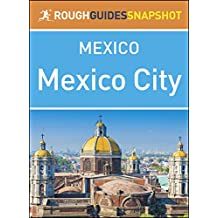 Mexico City (Rough Guides Snapshot Mexico)