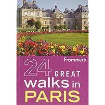 Frommer's 24 Great Walks in Paris