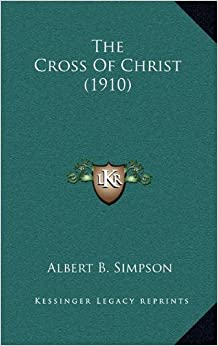 The Cross of Christ (1910)