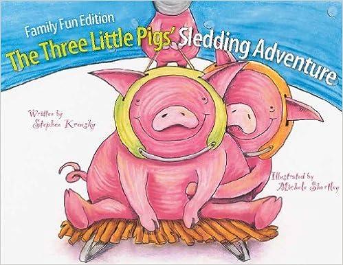 Book Family Fun Edition The Three Little Pigs' Sledding Adventure by Stephen Krensky (2012-12-03)