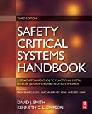img - for Safety Critical Systems Handbook: A Straight forward Guide to Functional Safety, IEC 61508 (2010 EDITION) and Related Standards, Including Process IEC 61511 and Machinery IEC 62061 and ISO 13849 book / textbook / text book