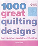 1000 Great Quilting Designs, Luise Roberts, 0762104902