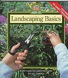 Landscaping Basics, Time-Life Books Editors, 0783548656