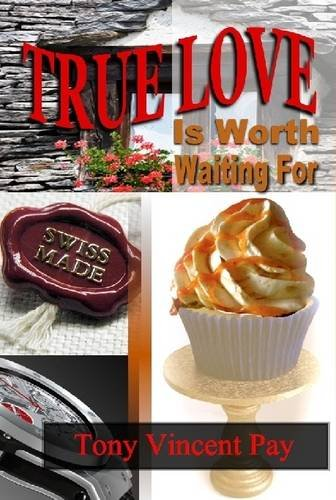 Download True Love Is Worth Waiting For ebook