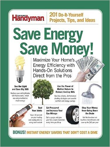 Save energy save money 201 do it yourself projects tips and save energy save money 201 do it yourself projects tips and ideas family handyman 9780762109029 books amazon solutioingenieria Choice Image
