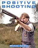 Positive Shooting, Michael Yardley, 1571570128