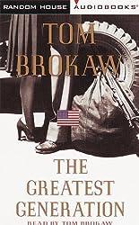 The Greatest Generation (Tom Brokaw) Abridged edition by Brokaw, Tom published by Random House Audio (1998) [Audio Cassette]