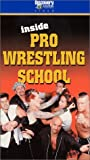 Inside Pro Wrestling School [VHS]