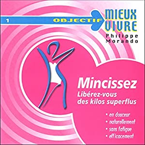 Mincissez | Livre audio