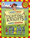 Fighting Knights (Where's Wally? Fun Fact Books)