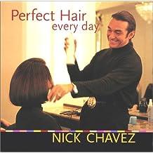 Perfect Hair Everyday