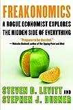 Freakonomics, Steven D. Levitt and Stephen J. Dubner, 006089637X