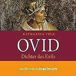 Ovid: Dichter des Exils   Katharina Volk