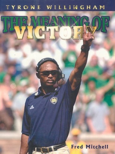 Download Tyrone Willingham: The Meaning of Victory pdf