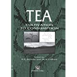 Tea: Cultivation to consumption