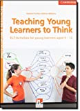 Teaching Young Learners to Think, Herbert Puchta and Marion Williams, 1107638526