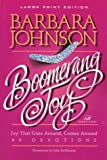 Boomerang Joy : Joy That Goes Around, Comes Around, Johnson, Barbara, 0802727514
