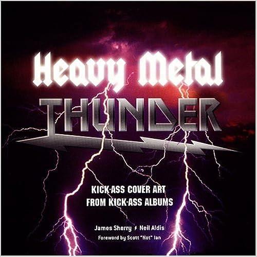 Read Heavy Metal Thunder: Kick-Ass Cover Art from Kick-Ass Albums PDF, azw (Kindle)