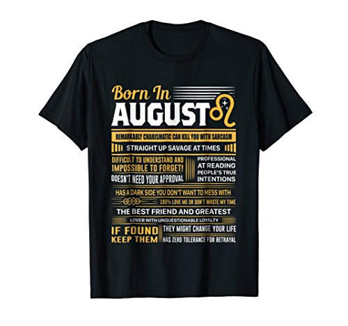 August Birthday Gifts - Born In August Leo T-Shirt