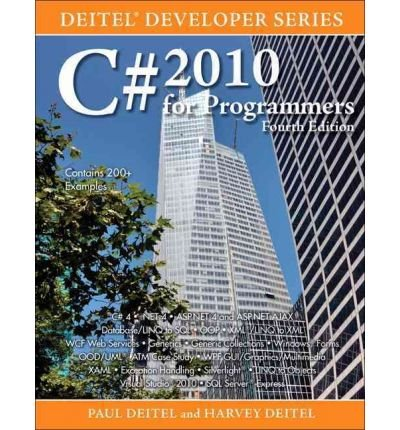 [ [ [ C# 2010 for Programmers (Deitel Developer (Paperback)) [ C# 2010 FOR PROGRAMMERS (DEITEL DEVELOPER (PAPERBACK)) ] By Deitel, Paul J ( Author )Oct-29-2010 Paperback by Prentice Hall