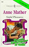 Sinful Pleasures, Anne Mather, 0373119593