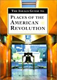 img - for The Ideals Guide to Places of the American Revolution book / textbook / text book