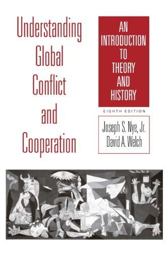 Understanding Global Conflict and Cooperation: An Introduction to Theory and History by Joseph S. Nye Jr. (2010-02-27)