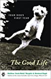The Good Life, Mordecai Siegal and Matthew Margolis, 0684864746