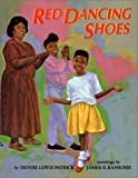 Red Dancing Shoes, Denise Lewis Patrick, 0688103936