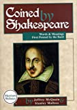 Coined by Shakespeare, Jeffrey McQuain and Stanley Malless, 0877793530