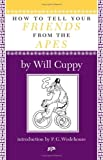 How to Tell Your Friends from the Apes, Will Cuppy, 156792297X