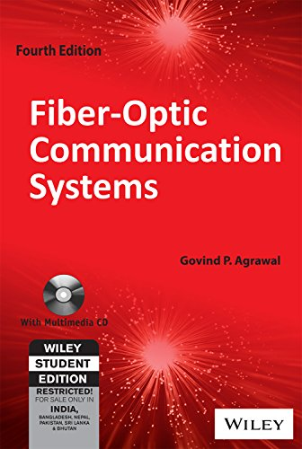 Fiber Optic Communication Systems, 4Th Edition [Paperback] [Jan 01, 2018] Govind P. Agrawal