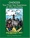 Choices : Your First Year Experience at Ohio University, Rae, Char, 0757506593