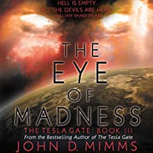 The Eye of Madness Audiobook by John D. Mimms Narrated by Jason Belisha