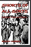 Shorts of All Sorts, Brewster Chamberlin, 1493500376
