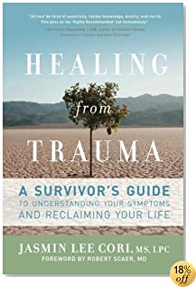 Healing from Trauma: A Survivor