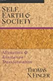 Self, Earth and Society, Thomas N. Finger, 0830818936