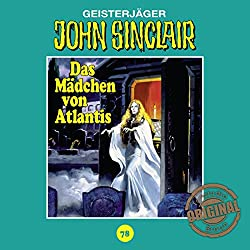 Das Mädchen von Atlantis (John Sinclair - Tonstudio Braun Klassiker 78)