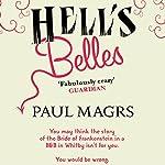 Hell's Belles | Paul Magrs
