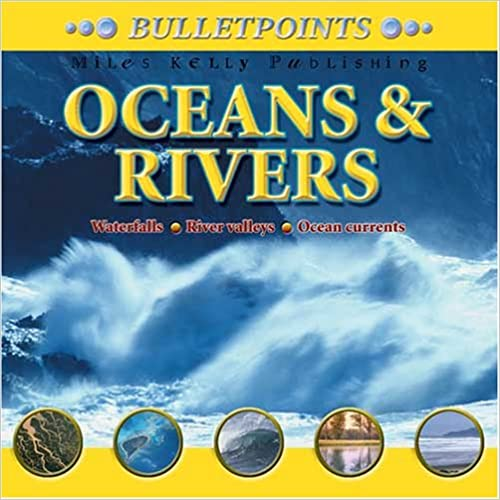 Bulletpoints: Oceans and Rivers
