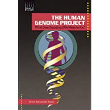 The Human Genome Project: What Does Decoding DNA Mean for Us? (Issues in Focus)