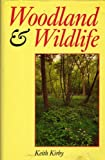 Woodland and Wildlife, Keith Kirby, 0905483960