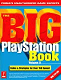 The Big Playstation Book, Prima Publishing Staff and PCS Staff, 076151645X