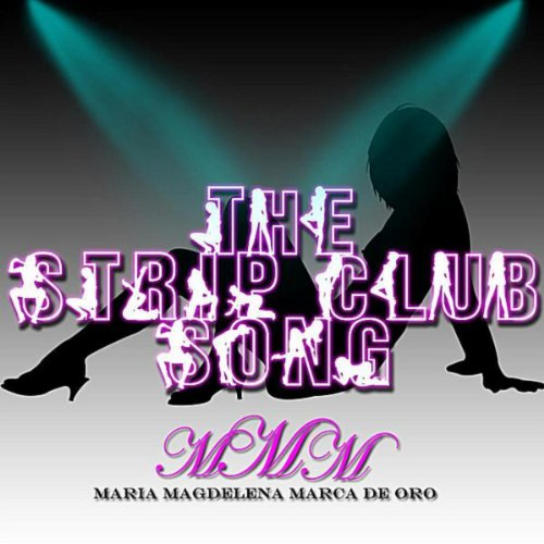 the strip club song explicit by maria magdalena marca de oro on amazon music. Black Bedroom Furniture Sets. Home Design Ideas