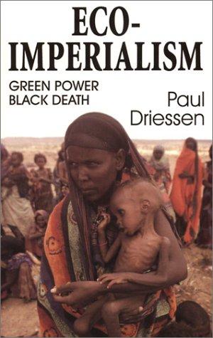 Eco-Imperialism: Green Power Black Death pdf