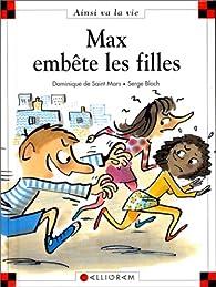 Max embête les filles par Dominique de Saint-Mars